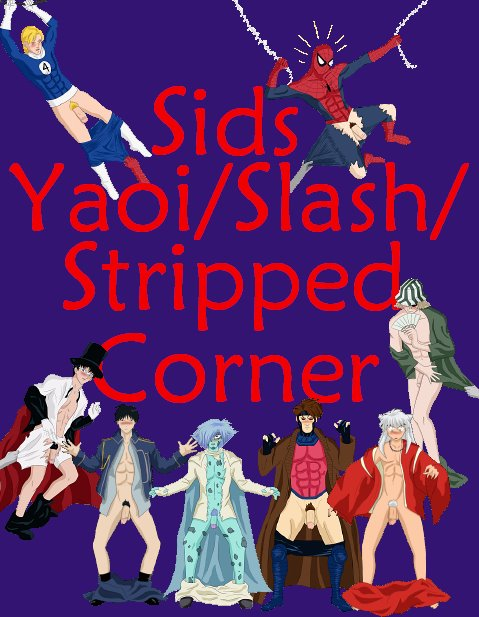 Sids Yaoi/Slash/Stripped Corner