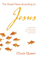 The Good News According to Jesus: A New Kind of Christianity for a New Kind of Christian