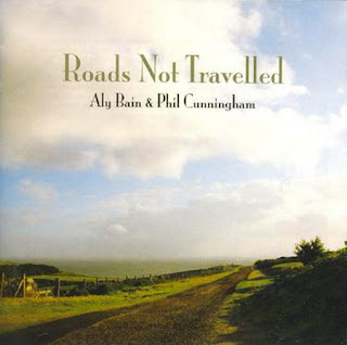 Aly Bain & Phil Cunningham - Roads Not Travelled
