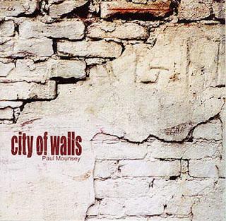 Paul Mounsey - City Of Walls