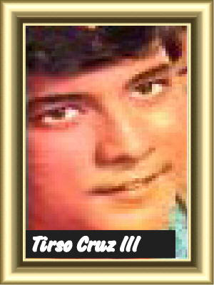 PICTURE OF TIRSO CRUZ III