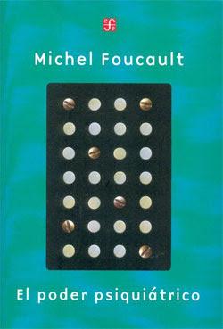 El Poder Psiquiatrico – Michel Foucault