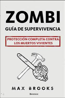 Guía de supervivencia Zombie de Max Brooks