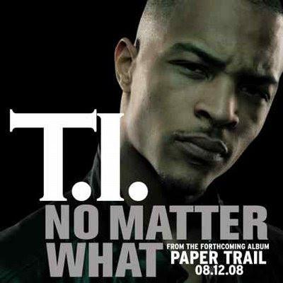 ti no matter what remix