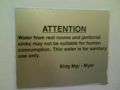 ATTENTION: Water from rest rooms may not be suitable for human consumption. This water is for sanitary use only.