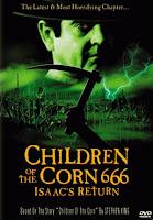 Los Niños Del Maíz 666: El Regreso De Isaac / Cosecha Negra 6