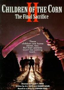 Los Niños del Maíz 2: El Sacrificio Final / Los Chicos del Maíz 2: El Sacrificio Final / Cosecha Negra 2