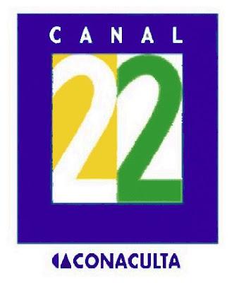 http://1.bp.blogspot.com/_wcPYMLP6Xrw/SxxzokwYV4I/AAAAAAAAdSo/pxNpSsJYuBQ/s400/canal_22_conaculta.jpg