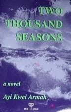 Two Thousand Seasons Ayi Kwei Armah