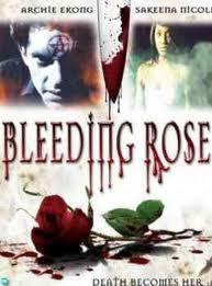 Bleeding Rose Movie