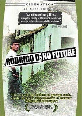 Rodrigo D: No Futuro [1990]
