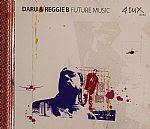 DARU/REGGIE B - Future Music