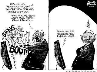 "Cartoon: first panel: Muslim apologist in front of a TV screen with sounds of shots and explosions, saying, ""Muslims as terrorist villains?! This '24' show spreads hatred and fear! What if some bigot can't tell fiction from reality--""; second panel: the announcer on the TV says, ""Thank you for watching the evening news..."""