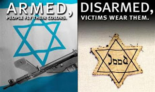 "Picture: left: ""Armed, people fly their colors"" against rifle and flag of Israel; right: ""Disarmed, victims, wear them"" against the Yellow Star"