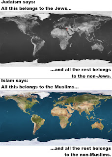 Picture, describing with maps: the Land of Israel is what we Jews want, and we have no problem with all the rest of the world belonging to the non-Jews; in contrast, the whole world is what the Muslims want, and they have a big problem with any part of the world not being theirs.