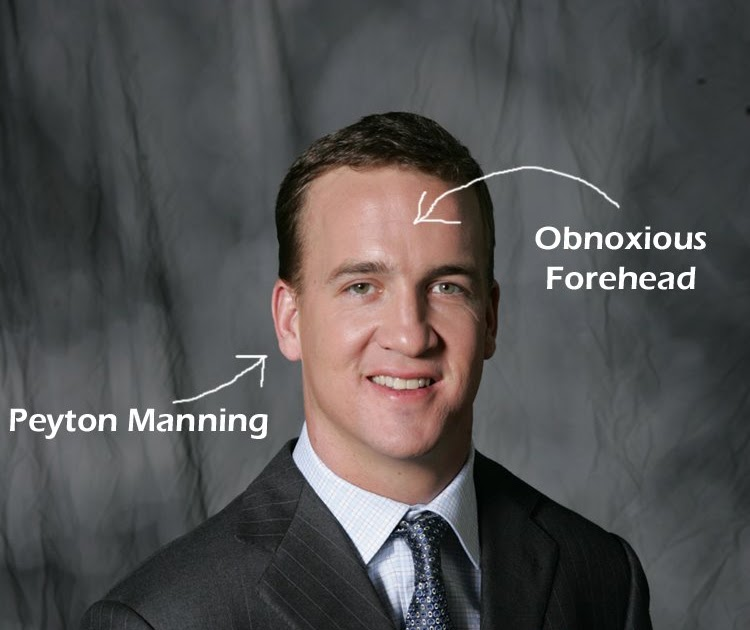 The Soggy Banana: Confessions of a Peyton Manning Forehead