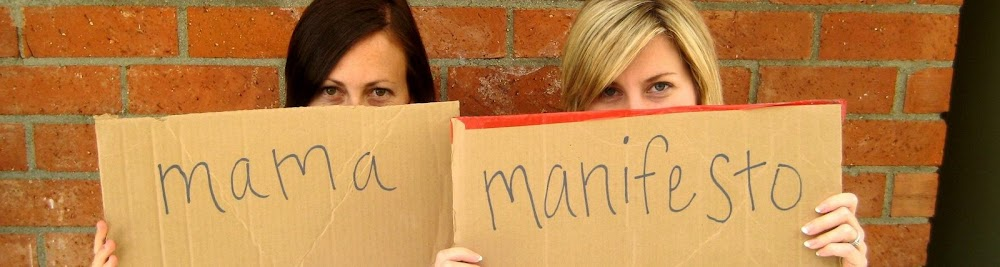 Mama Manifesto