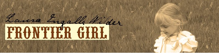 Laura Ingalls Wilder, Frontier Girl