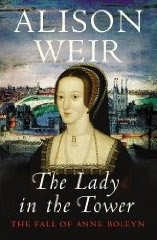 The Lady in the Tower by Alison Weir