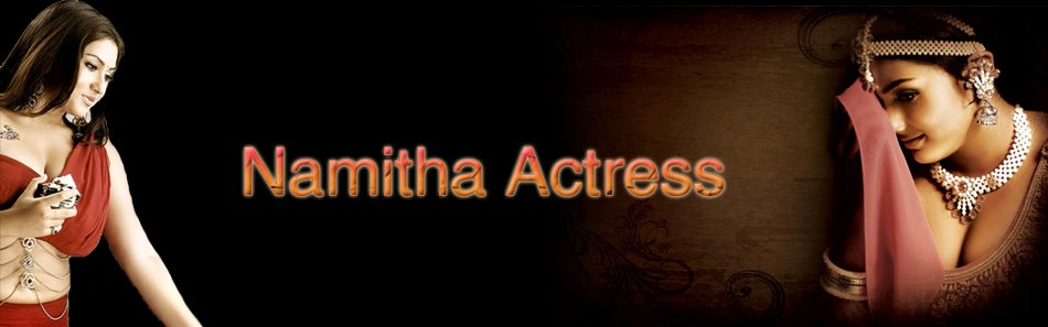 Welcome To Namitha Actress | Namitha Sexy | Namitha Wallpapers