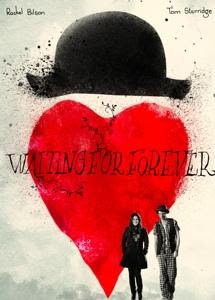 Waiting For Forever Poster