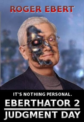Roger Ebert as the Terminator in Terminator 2 Judgement Day film poster
