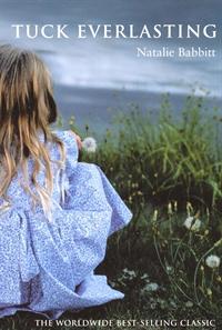 Book Grotto Tuck Everlasting By Natalie Babbitt border=