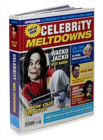 The Pop-Up Book of Celebrity Meltdowns: Melcher Media ...