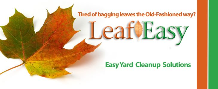 Leaf Easy..Your Clean Yard Helper