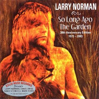 Larry Norman - So Long Ago The Garden