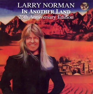 Larry Norman - In Another Land (25th Anniversary Edition)