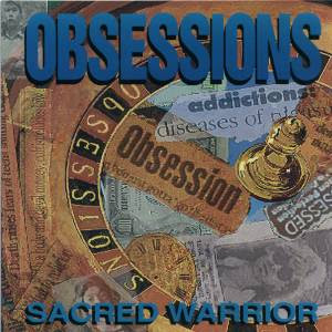 Sacred Warrior - Obessions 1991