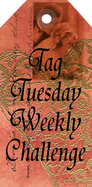 Tag Tuesday