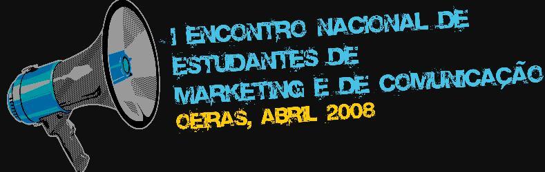 Encontro Nacional de Estudantes de Marketing e Comunicação