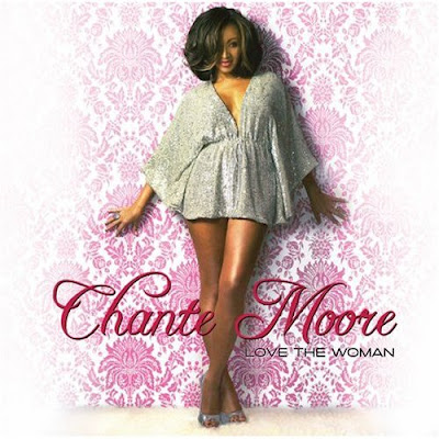 [Album] Chanté Moore - Love The Woman