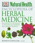 Natural Health Encyclopedia of Herbal Medicine
