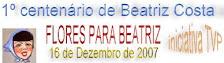 Para veres mais sobre o centenário da Beatriz Costa