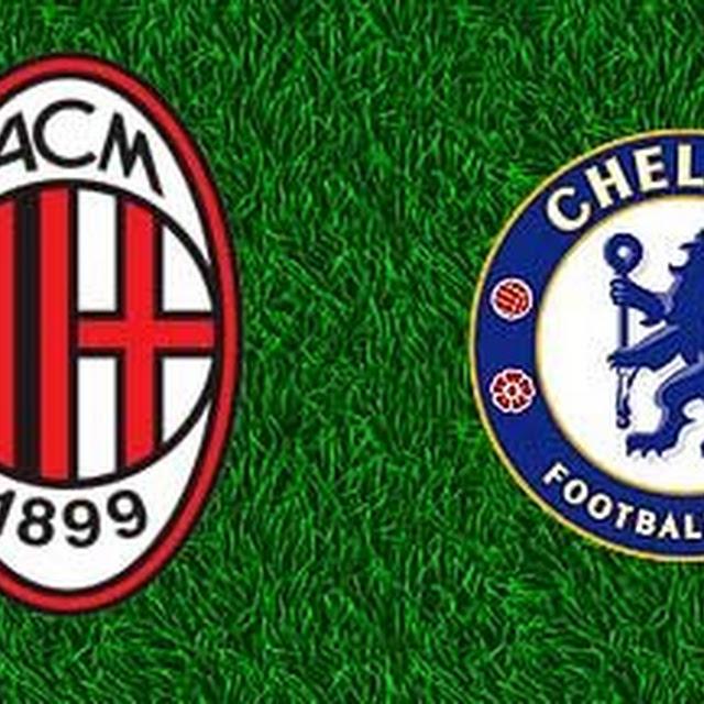 AC Milan vs Chelsea