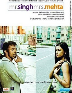 Mr Singh Mrs Mehta (2010) hindi movie
