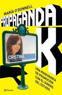 Propaganda K de María O´Donnell