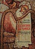 Βυζαντινή ζωγραφική Η βυζαντινή κοινωνία και οι εικόνες της