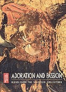 Adoration and Passion: Icons from the Velimezis Collection