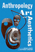 Anthropology, Art and Aesthetics