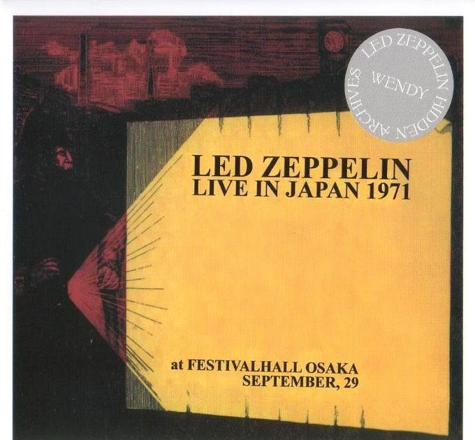 The Year of Led Zeppelin: Day 88: 9/29/1971 Osaka, Japan