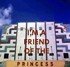 "FOLLOW US ON FACEBOOK AT ""FRIENDS OF THE PRINCESS THEATRE"""