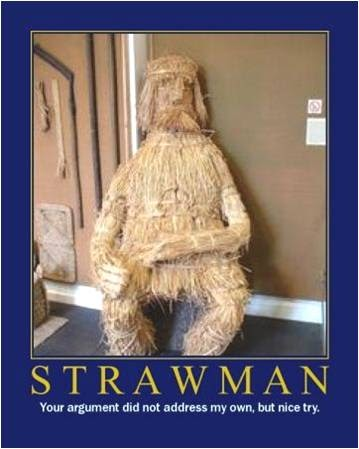 APOLOGIA: The Straw Man Fallacy