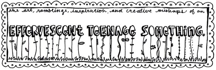 Effervescent Teenage Something