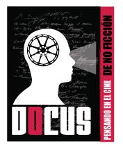 DOCUS pensando el cine de no ficción