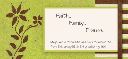 Faith, Family and Friends