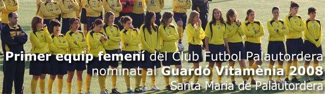 Primer Equip Femení Club Futbol Palautordera